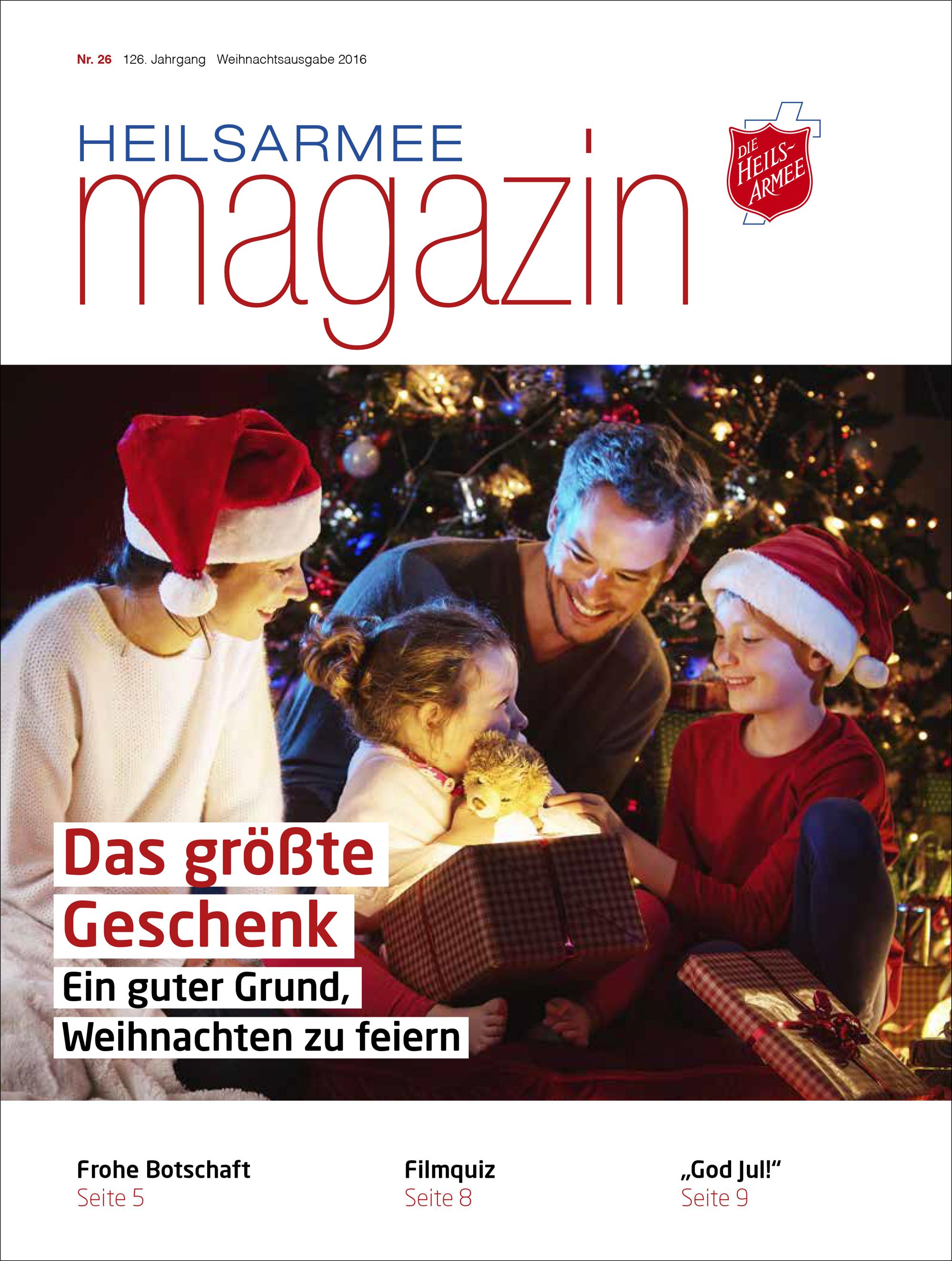 Heilsarmee-Magazin: Ausgabe 26/2016 - Die Heilsarmee in Deutschland